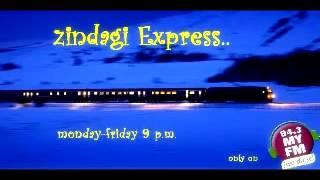 Zindagi Express- 94.3 My FM- Maru Bharat