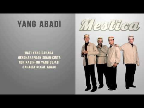 Mestica - Yang Abadi (Unofficial Lyric Video)