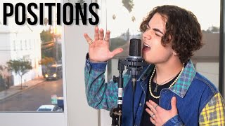 Positions - Ariana Grande (Cover by Alexander Stewart)