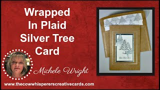 Wrapped in Plaid Silver Tree Card