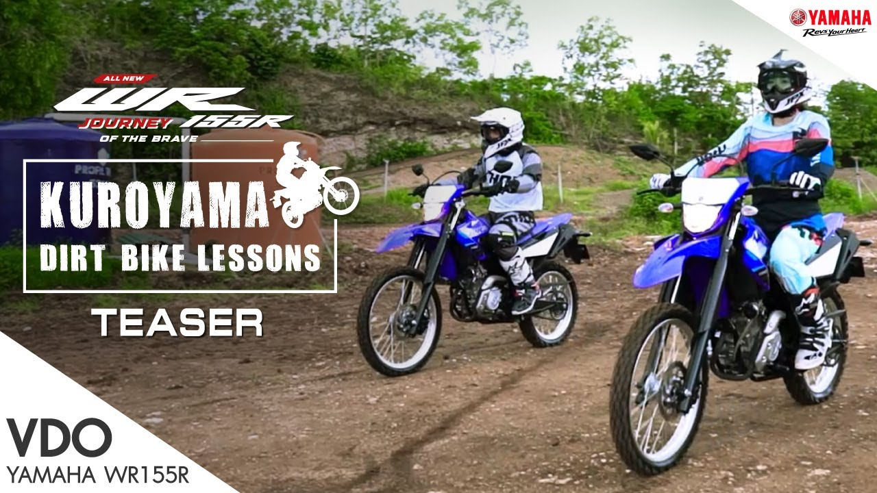 ทริคการขับขี่ Yamaha All New WR155R รถ ENDURO สายลุย ใน Kuroyama Dirt Bike Lessons! [Teaser] [2020]