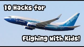 10: Hacks for flying with kids