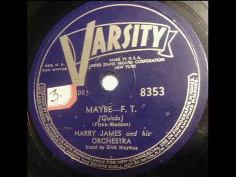 Maybe - Harry James, 1940