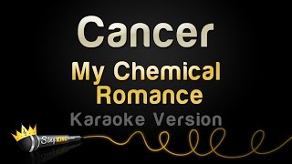 My Chemical Romance - Cancer (Karaoke Version)
