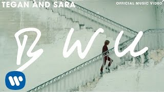 Repeat youtube video Tegan and Sara - BWU [OFFICIAL MUSIC VIDEO]
