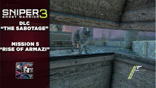"Sniper Ghost Warrior 3 - DLC Walkthrough ""The Sabotage"" Complete Stealth - Mission #5 END"