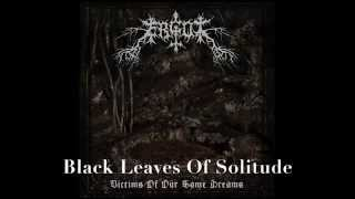 Ergot - Black Leaves Of Solitude [Ambient Black Metal 2015]