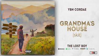 YBN Cordae - Grandma's House [skit] (The Lost Boy)