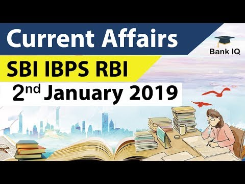 Current Affairs 2019 for SBI & IBPS PO 2019 - 2 January 2019