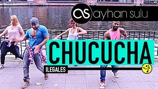 CHUCUCHA - Ilegales // by A. SULU & FRIENDS (Zumba- URBAN POP)