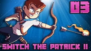 SWITCH THE PATRICK II #03 : A MOI LE SWITCH ?