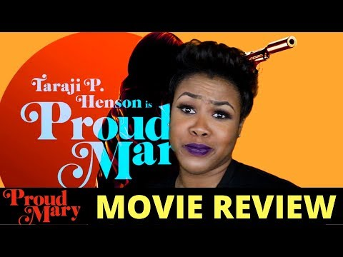 Proud Mary Movie Review