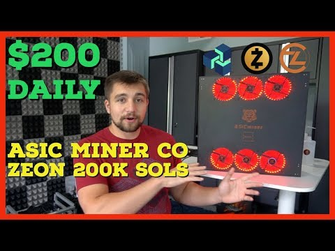Mining $200 Daily | Asic Miner Co Zeon Review | 200,000 sols Equihash | 1 Zeon = 275 1080 TI