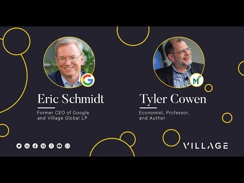 Eric Schmidt & Tyler Cowen on The Future of Technology & Society