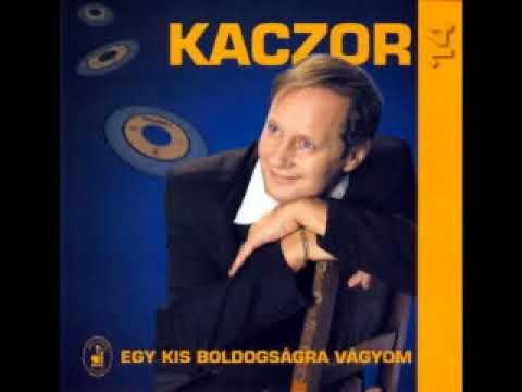 Kaczor Feri - Egy Kis Boldogságra Vágyom (Teljes Album)
