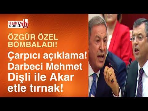 Özgür Özel'den bomba açıklama: Darbeci Mehmet Dişli Hulusi Akar etle tırnak!