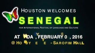 Houston Welcomes SENEGAL for International Festival of Language and Culture