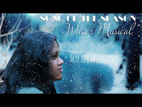 Song Of The Season [Winter] - Malare Mounama (Alternate Version) By Soumya Radhakrishnan