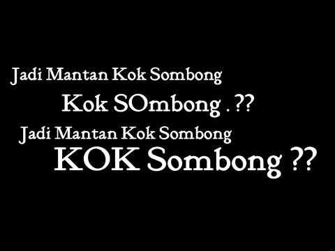 Ecko Show   Mantan Sombong LIRIK Feat LIL ZI BonzBeat