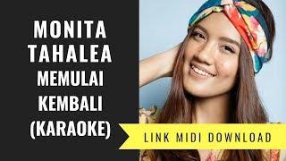 Monita Tahalea - Memulai Kembali  Karaoke/midi Download