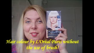 Hair colour by L'Oréal Paris without the use of brush