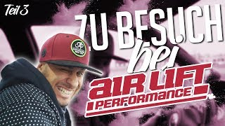 JP Performance - Zu Besuch bei... | Air Lift Performance | Teil 3