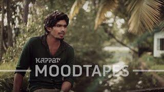 Azhalinte Azhangalil -  Sanju Samjith - Moodtapes - Kappa TV