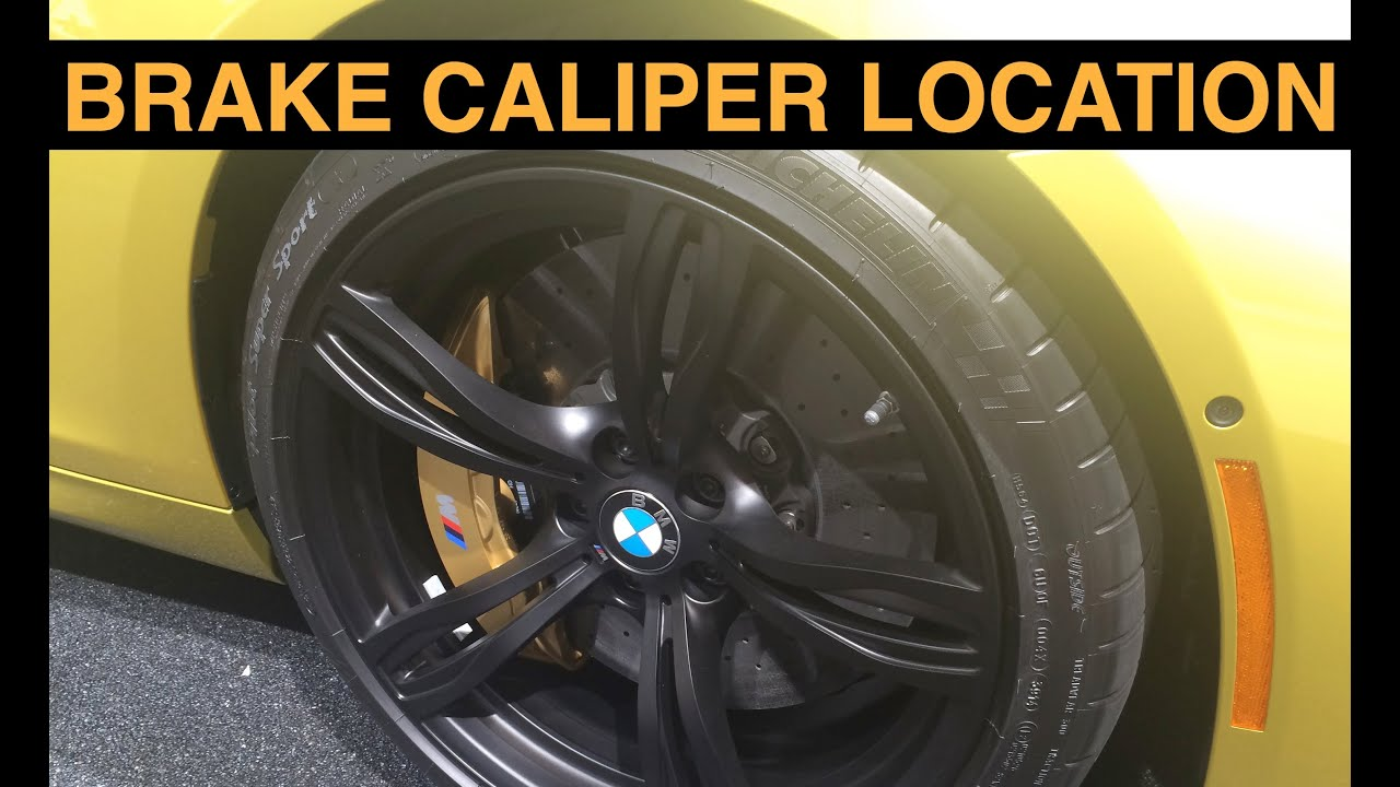Brake Caliper Location - Explained