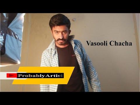 Meet |Vasooli Chacha | Ft.Aayush Soni