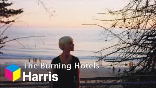 The Burning Hotels - Harris