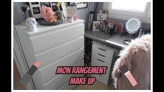 Mon Rangement Make Up Organisation Maquillage Youtube