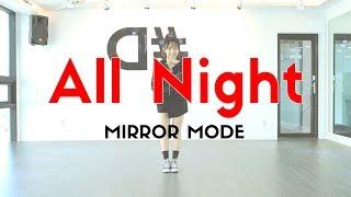 Video [ kpop ]Girls' Generation(소녀시대) - All Night(올나잇) Dance Cover (#DPOP Mirror Mode) download MP3, 3GP, MP4, WEBM, AVI, FLV September 2017