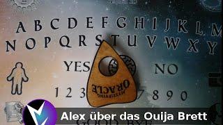 Alex über das Ouija Brett