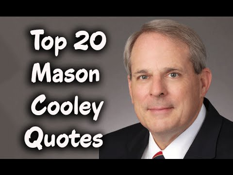 Top 20 Mason Cooley Quotes - The American aphorist