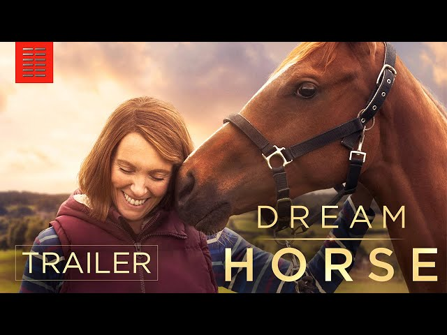 DREAM HORSE | Official Trailer | Bleecker Street