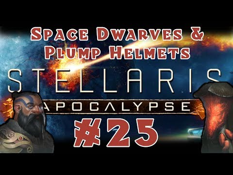 Stellaris: Apocalypse - Space Dwarves and Plump Helmets [Multiplayer] - #25
