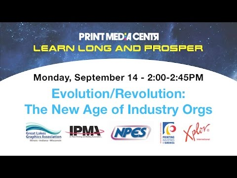 Evolution/Revolution: The New Age of Industry Orgs and Associations