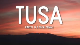 KAROL G, Nicki Minaj - Tusa (Lyrics / Letra)