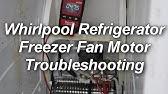 Kenmore & Whirlpool Refrigerator Repair - Evaporator Fan ... on