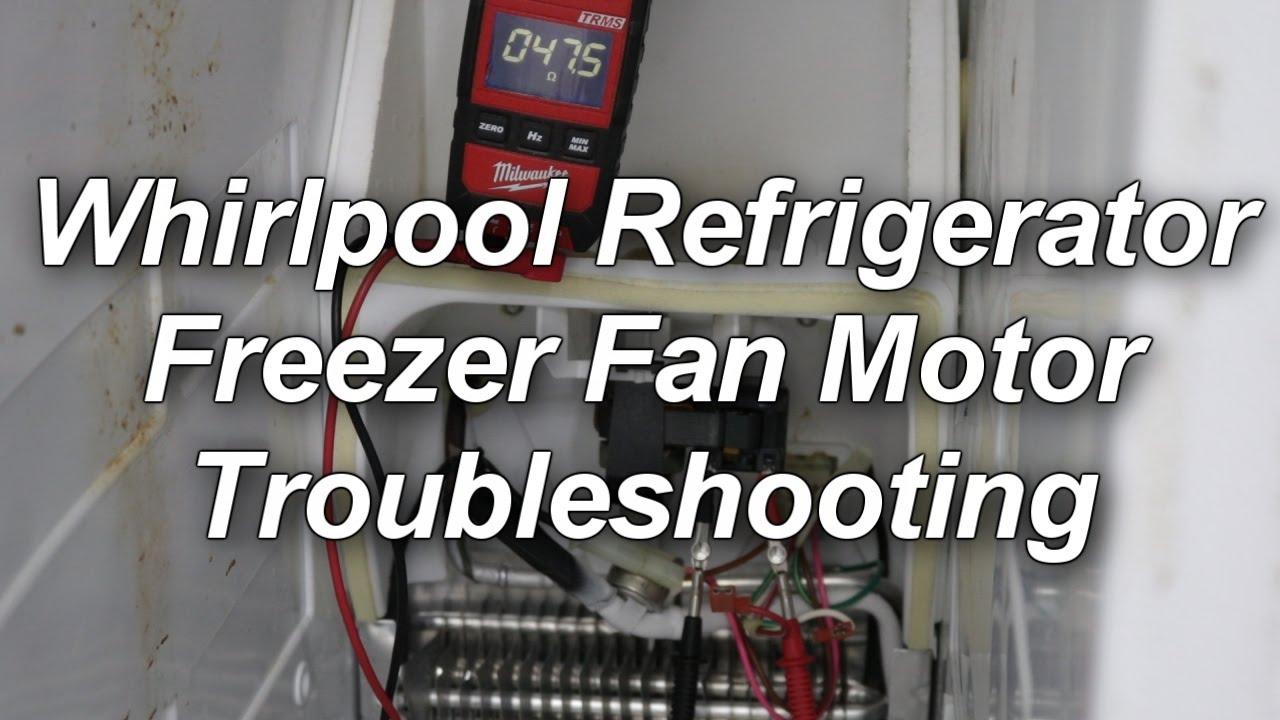 Kenmore / Whirlpool Refrigerator Not Cooling - Freezer Fan Testing