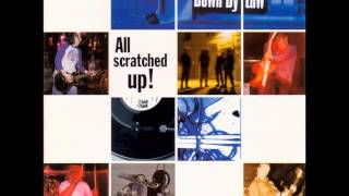 Down By Law - All Scratched Up! (full album & vinyl bonus tracks)