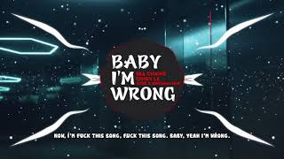 Baby I'm Wrong (16+) - Sea Chains x Cindy Le x STEE x Rhyskai | 1 HOUR VERSION OFFICIAL
