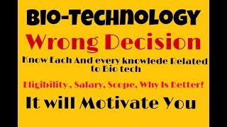 Biotechnology क्या Better है Career के लिये |ADMISSION, Salary, Career, Job!  in Hindi|