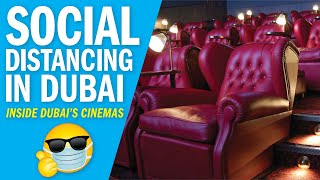 What social distancing looks like in Dubai's cinemas (and movie theatres) – Life After Lockdown