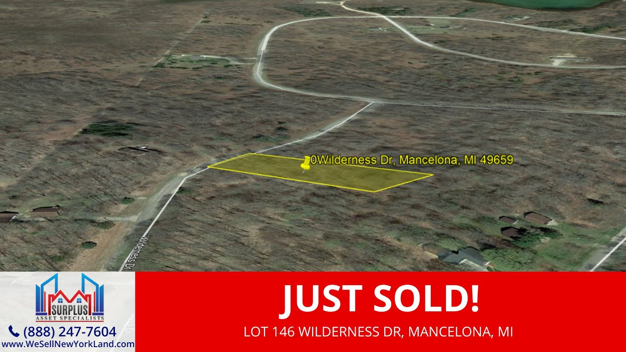 Just Sold By www.WeSellNewYorkLand.com, Lot 146 Wilderness Dr. Mancelona, MI Wholesale Land For Sale