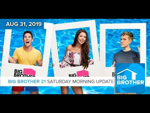 Big Brother 21 Saturday Aug 31 Morning Update #BB21