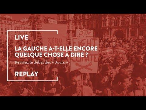 Le live des «Jours»: la gauche a-t-elle encore quelque chose à dire?