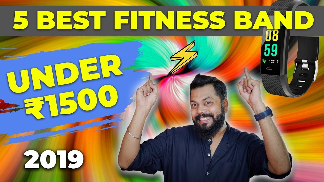 TOP 5 BEST BUDGET FITNESS SMART BANDS OF 2019   Under ₹1500/-