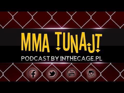 MMA TuNajt #135 | Bellator w Polsce | Tybura vs. Struve | Fedor vs. Mir