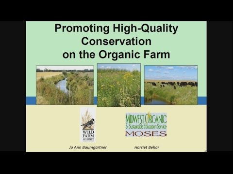 Promoting High-Quality Conservation on Organic Farms